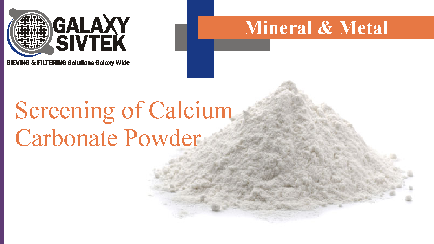 Screen Calcium Carbonate Powder | Galaxy Sivtek