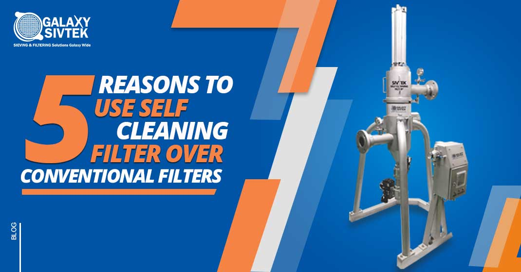 5 reasons to use self-cleaning filter