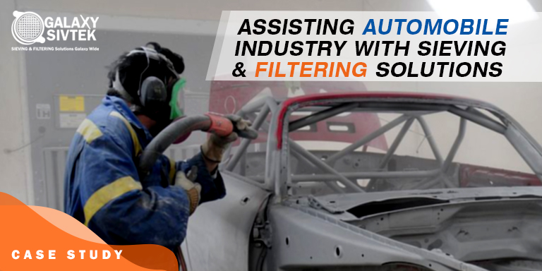 Assisting Automobile Industry with Sieving & Filtering Solutions