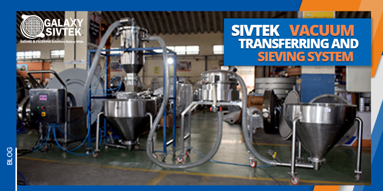The Unique Solution - Vacuum Transferring System and Sieving Machine