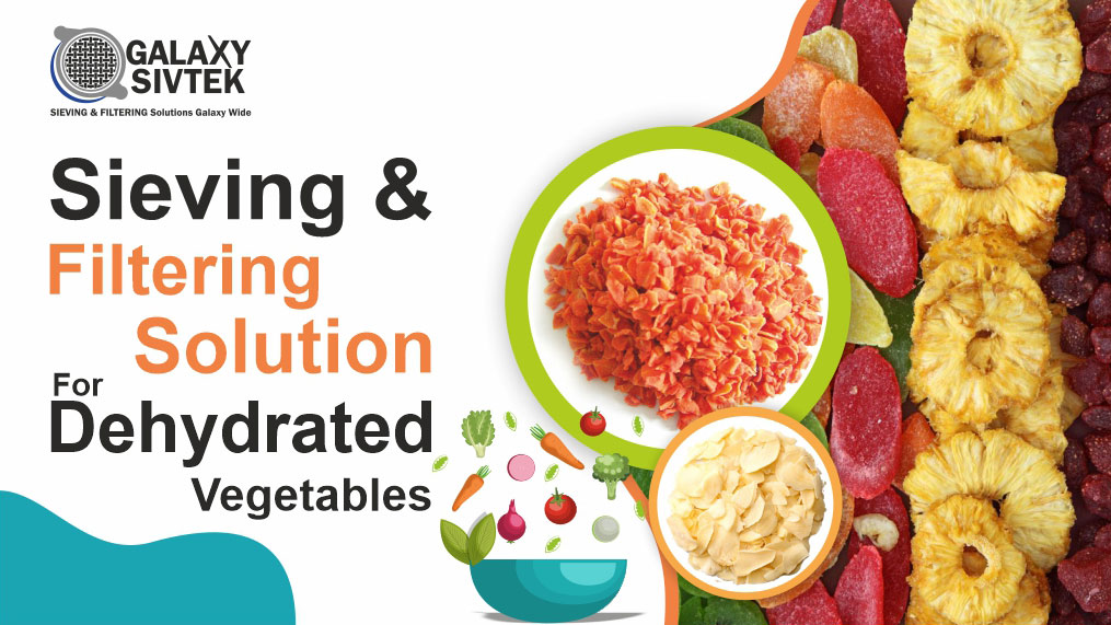 Sieving & Filtration For Dehydrated Vegetables