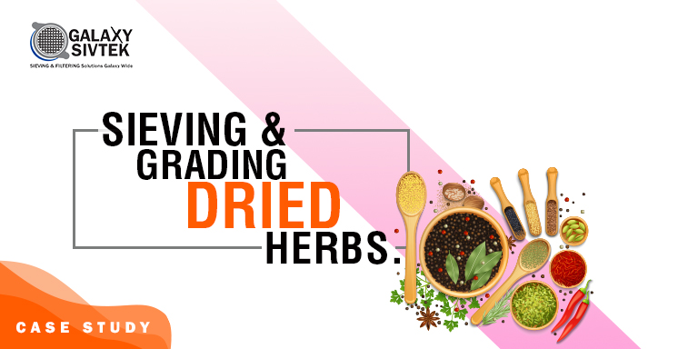 Success Story: Grading & Sieving of Dried Herbs