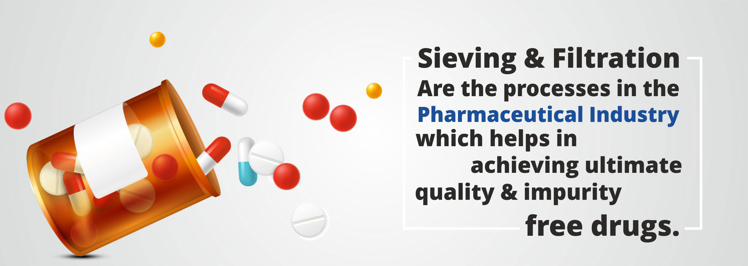 Sieving & Filtration's importance in pharma