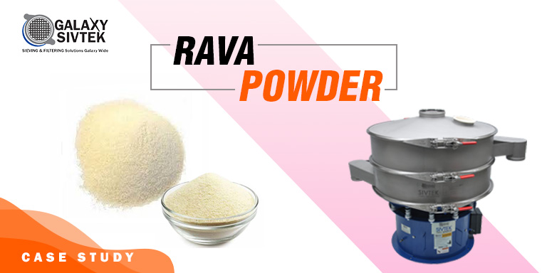 Sieving Rava Powder