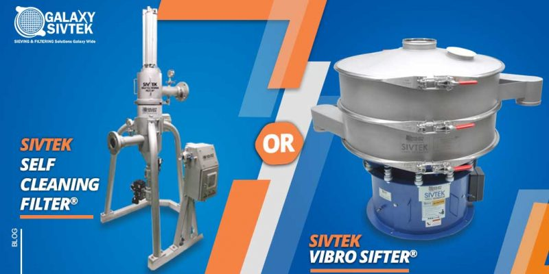 Self-cleaning filter vs Vibro separator