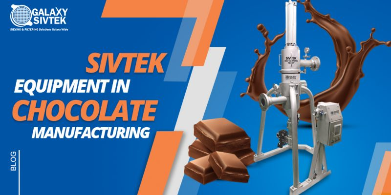 Sieving & Filtration solution for chocolate