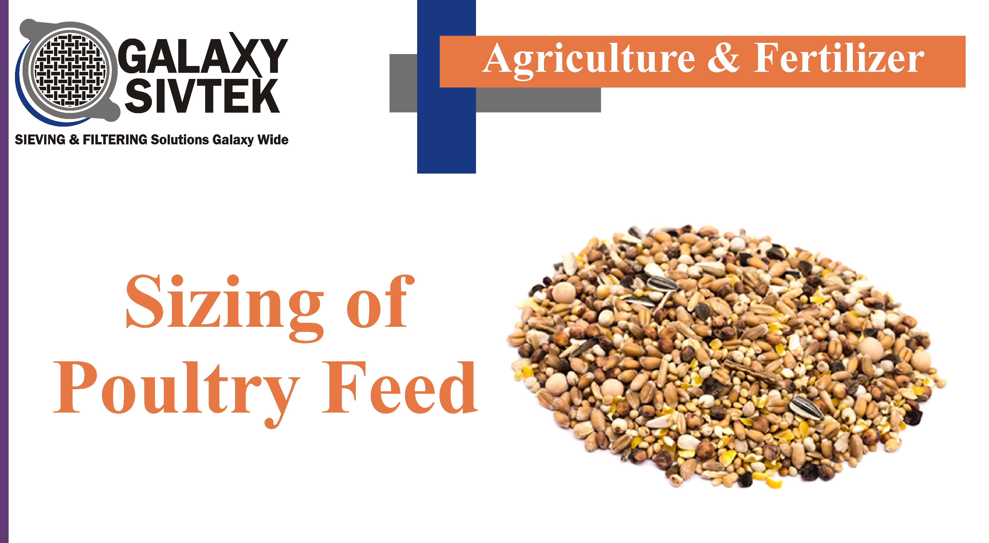Sizing of Poultry Feed | Galaxy Sivtek