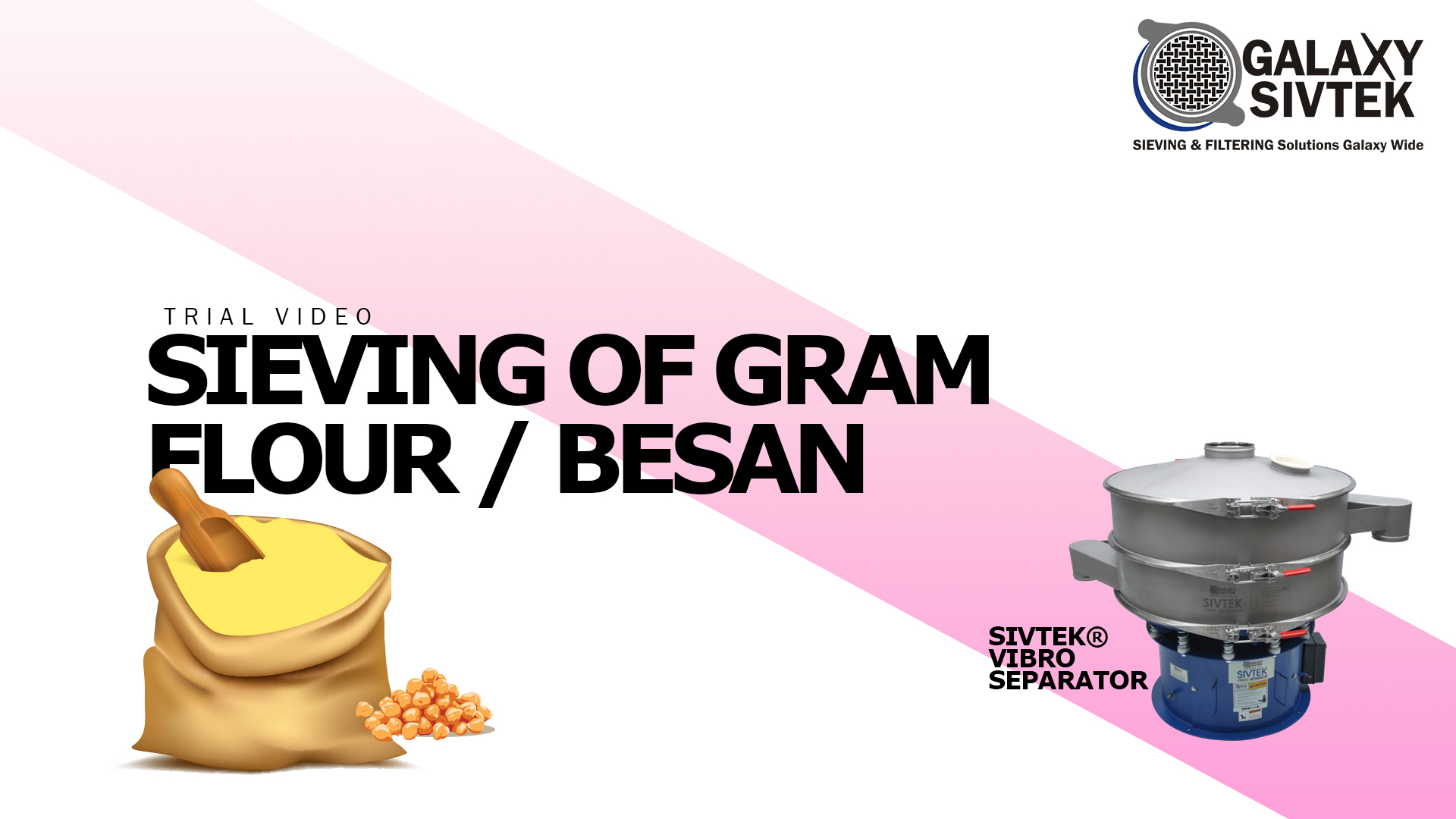 Sieving of Gram Flour-Besan | Galaxy Sivtek