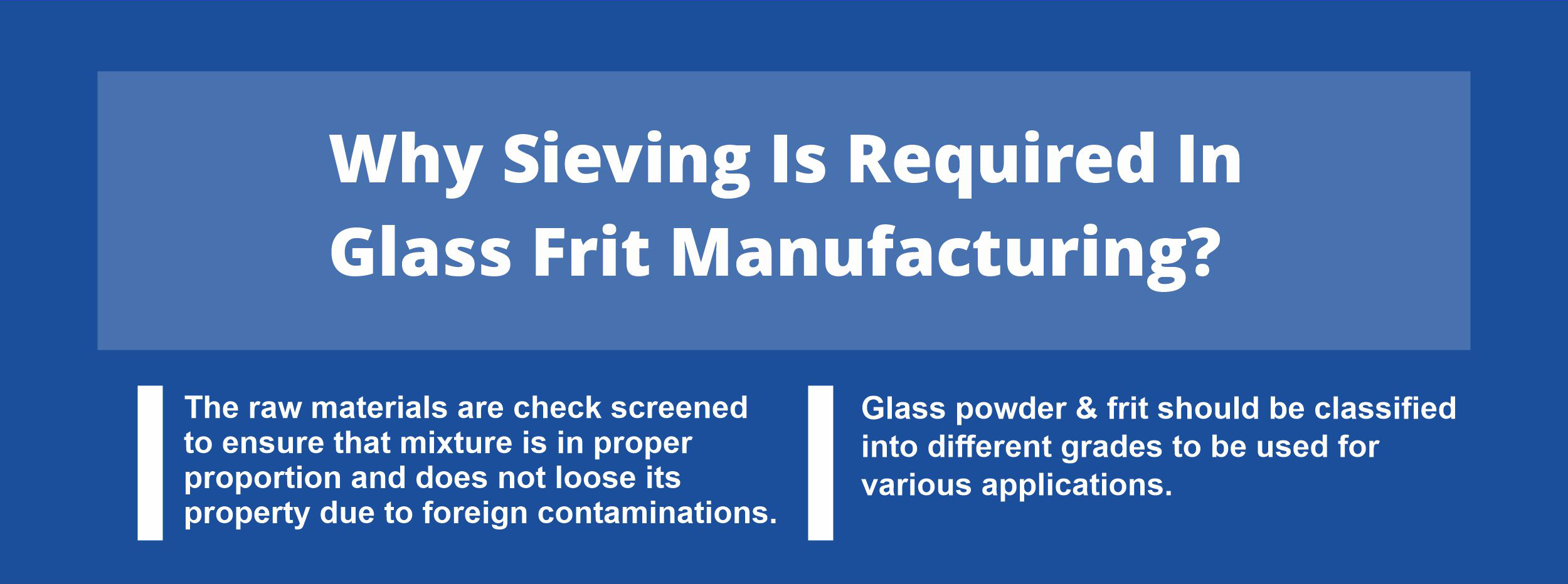 importance of sieving in glass frit