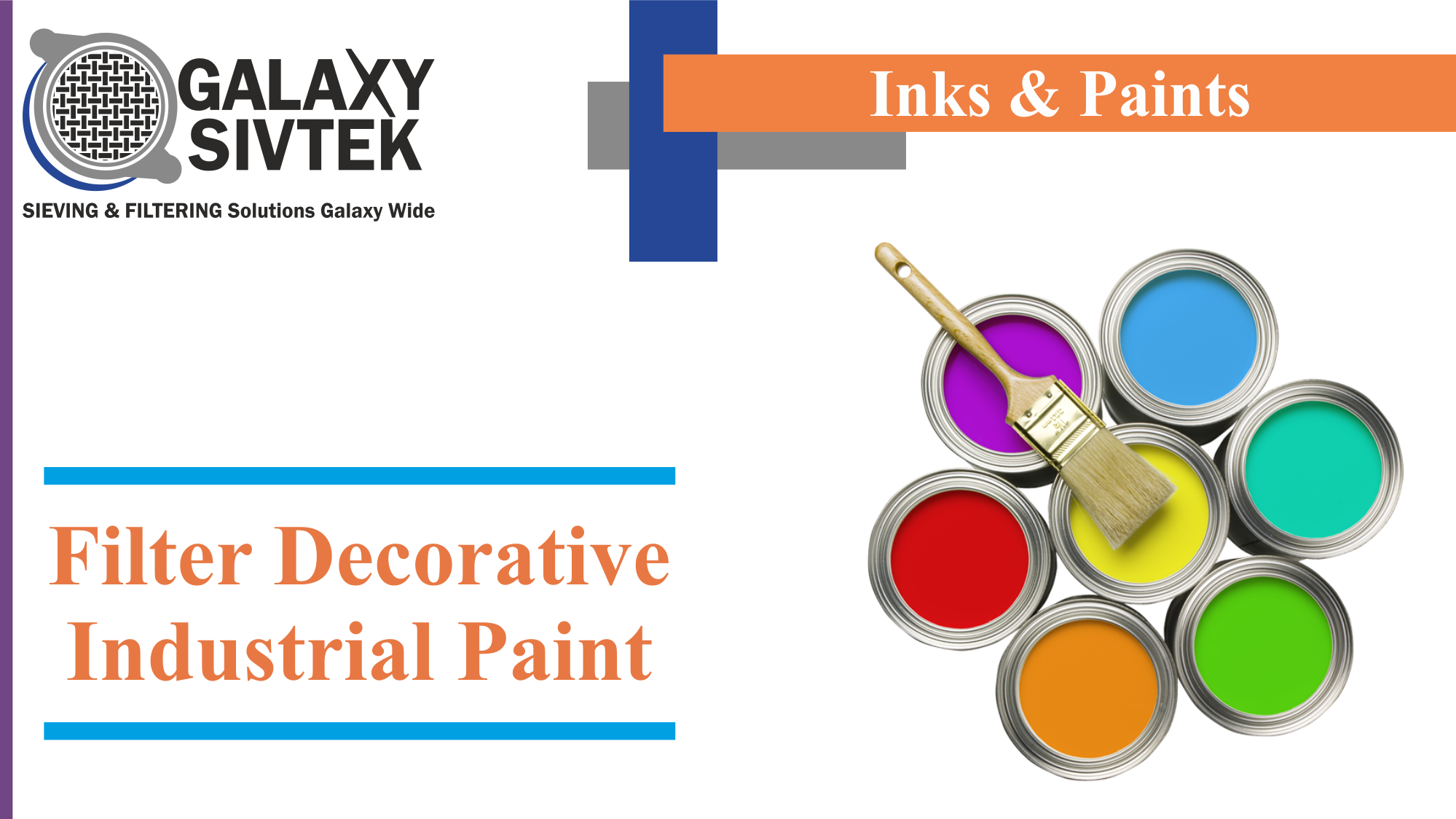 Filtration of Decorative Industrial Paint | Galaxy Sivtek