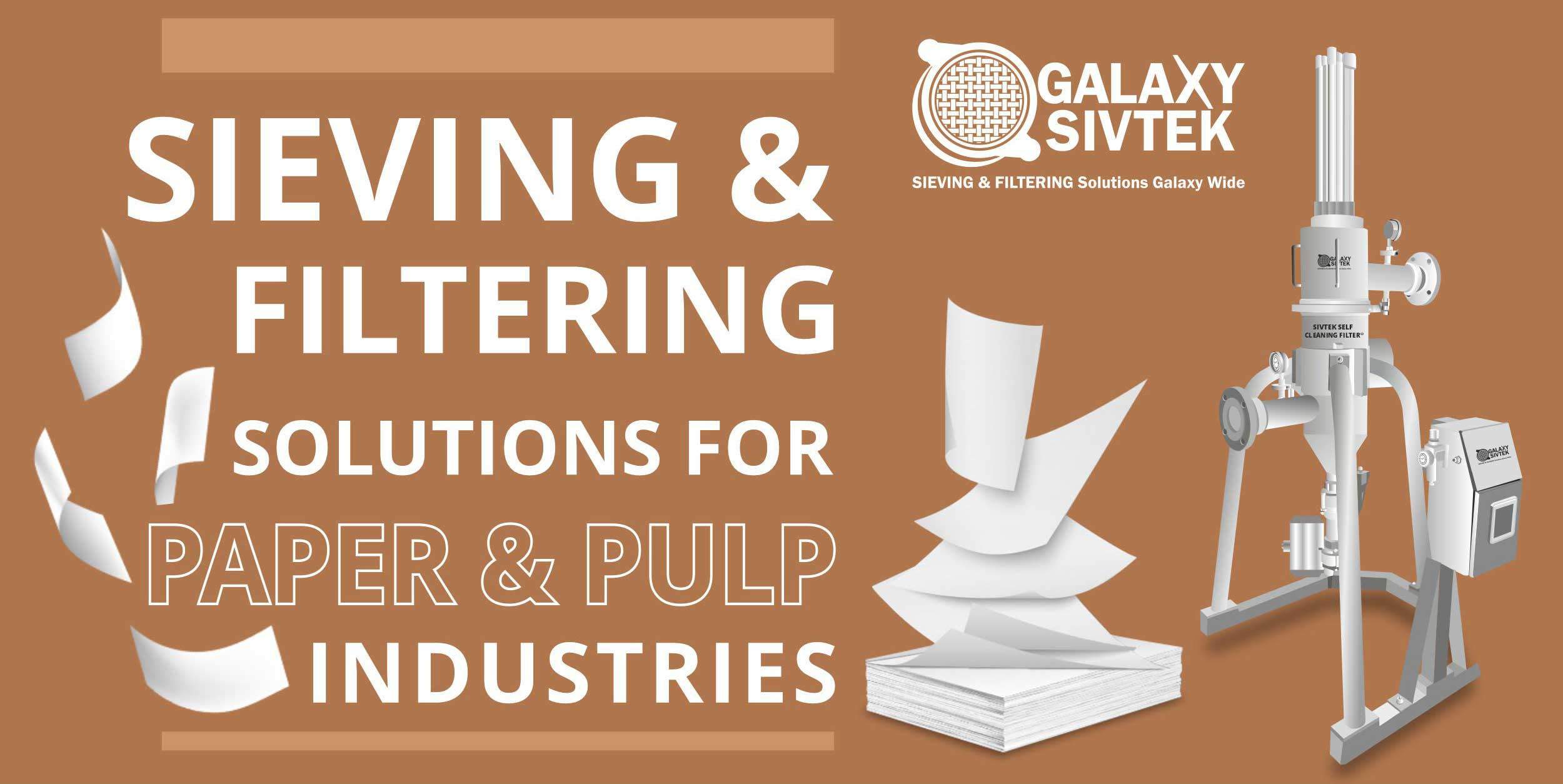 sieving and filtering solution paper pulp industry